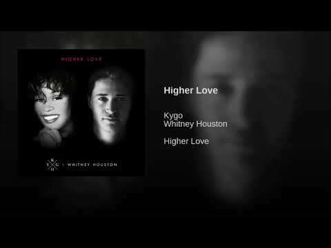 Kygo, Whitney Houston - Higher Love(Extended Mix)
