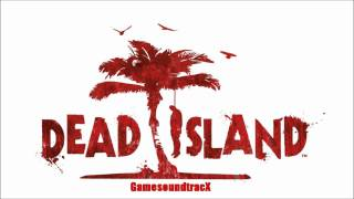 Dead Island - Sad Church - Theme Soundtrack