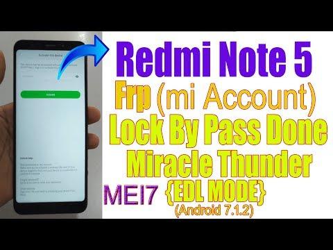 Redmi Note 5 (MEI7) FRP MI Account Lock Remove Done With