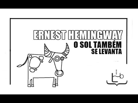 O Sol Também Se Levanta - Ernest Hemingway | #LidosdoBodega