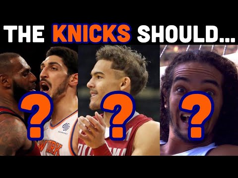 What The New York Knicks SHOULD Do In The 2018 NBA Offseason