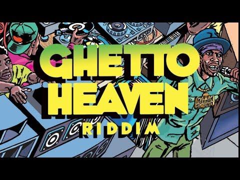 Ghetto Heaven Riddim (Maximum Sound) 2019