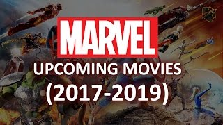 Upcoming Marvel Movies (2017-2019)