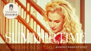 """Annie Moses Band - """"Summertime"""" Music Video 