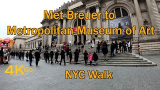 NYC Walk: Met Breuer to The Met Fifth Avenue
