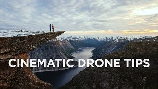 QUICK Tips to Making DRONE Footage CINEMATIC