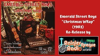 "A Holiday Gift! Emerald Street Boys ""Christmas WRap"" re-release (1983)"