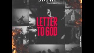 Kronik 969- Letter To God - thekronik969