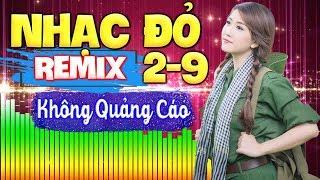nhac-do-remix-29-khong-quang-cao-lk-nhac-do-remix-cuc-manh