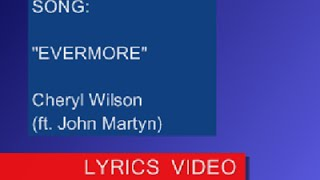 Cheryl Wilson & Jeff Meegan - EVERMORE (Lyrics)