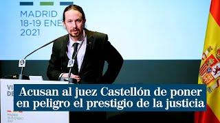 Podemos acusa al juez Manuel García Castellón de poner en peligro el prestigio de la justicia