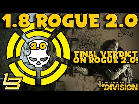 Rogue 2.0 Verdict (The Division) My Opinion!