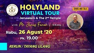Rerun Share & Talk - HOLYLAND VIRTUAL TOUR