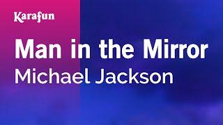 Karaoke Man In The Mirror - Michael Jackson *