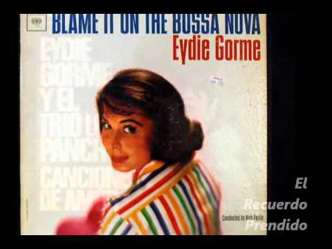 Eydie Gorme - Porque no me quieres