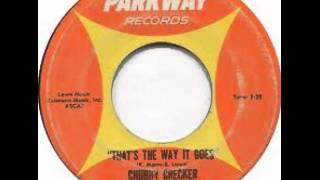 """That's The Way It Goes"" - Chubby Checker (Featuring Spencer & Tracy Evans) (1961 Parkway)"