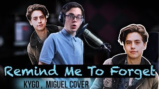 "Remind Me To Forget   Kygo, Miguel Cover | From ""Five Feet Apart"""