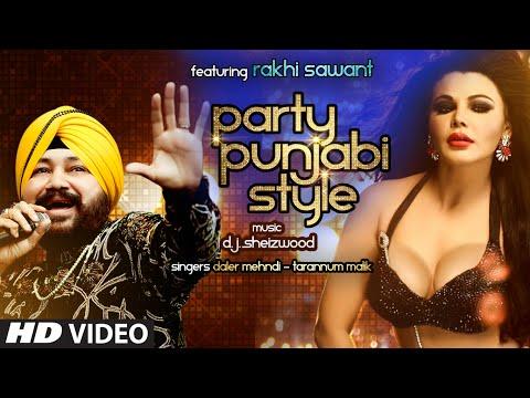 Party Punjabi Style  Daler Mehndi
