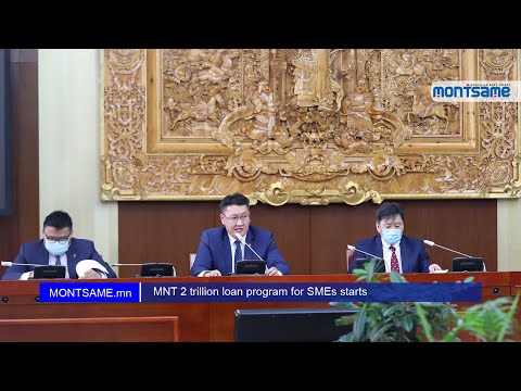 MNT 2 trillion loan program for SMEs starts