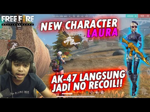 KARAKTER BARU LAURA BIKIN AK-47 JADI NO RECOIL?!! UDAH KAYAK NGECHEAT!! - FREE FIRE BATTLEGROUND