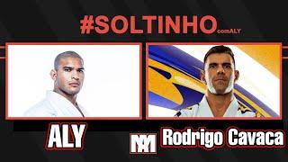 Soltinho com Aly Ep. 21 Rodrigo Cavaca