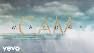 Cam - Mayday (Lyric Video)