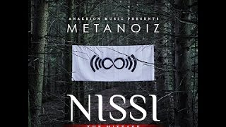 Metanoiz   Nissi: The Mixtape (Hosted By Don Cannon) OFFICIAL MIX