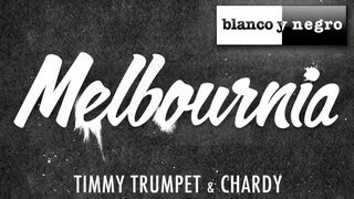 Timmy Trumpet & Chardy - Melbournia (Will Sparks Edit)