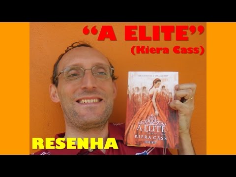 A Elite (Kiera Cass) - Resenha
