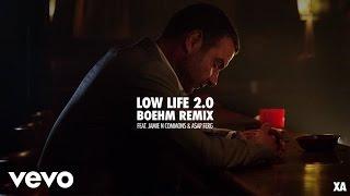 X Ambassadors - Low Life 2.0 (Boehm Remix/Audio) ft. Jamie N Commons, A$AP Ferg