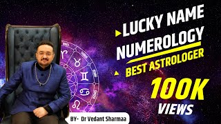 Lucky Name Numerology By Best Numerologist Astrologer