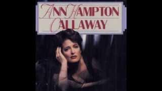 Ann Hampton Callaway - Like Someone In Love