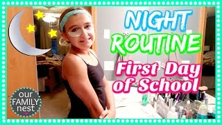 BEDTIME ROUTINE FOR THE FIRST DAY OF SCHOOL 2016
