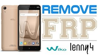 Remove Lockscreen | Bypass Google Account | Flashing Wiko Lenny 4