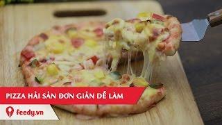 Download Video Hướng dẫn cách làm món Pizza hải sản ngon như ngoài tiệm - Seafood Pizza | Feedy VN MP3 3GP MP4