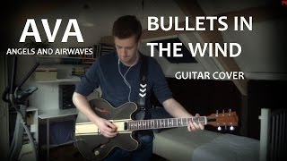 Angels & Airwaves - Bullets In The Wind COVER (Gibson ES-333 Tom Delonge signature)