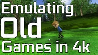 Emulating OLD Games in 4K!