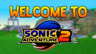 WELCOME TO SONIC ADVENTURE 2