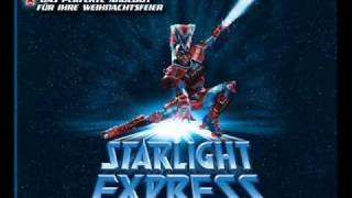 Starlight Express 20.He Whistled at Me (Reprise)