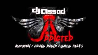 DJ Assad - Addicted (ft. Mohombi, Craig David & Greg Parys) [OFFICIAL AUDIO]