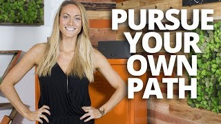 30 Seconds With Cassie De Pecol: Pursue Your Own Path (with Lewis Howes)