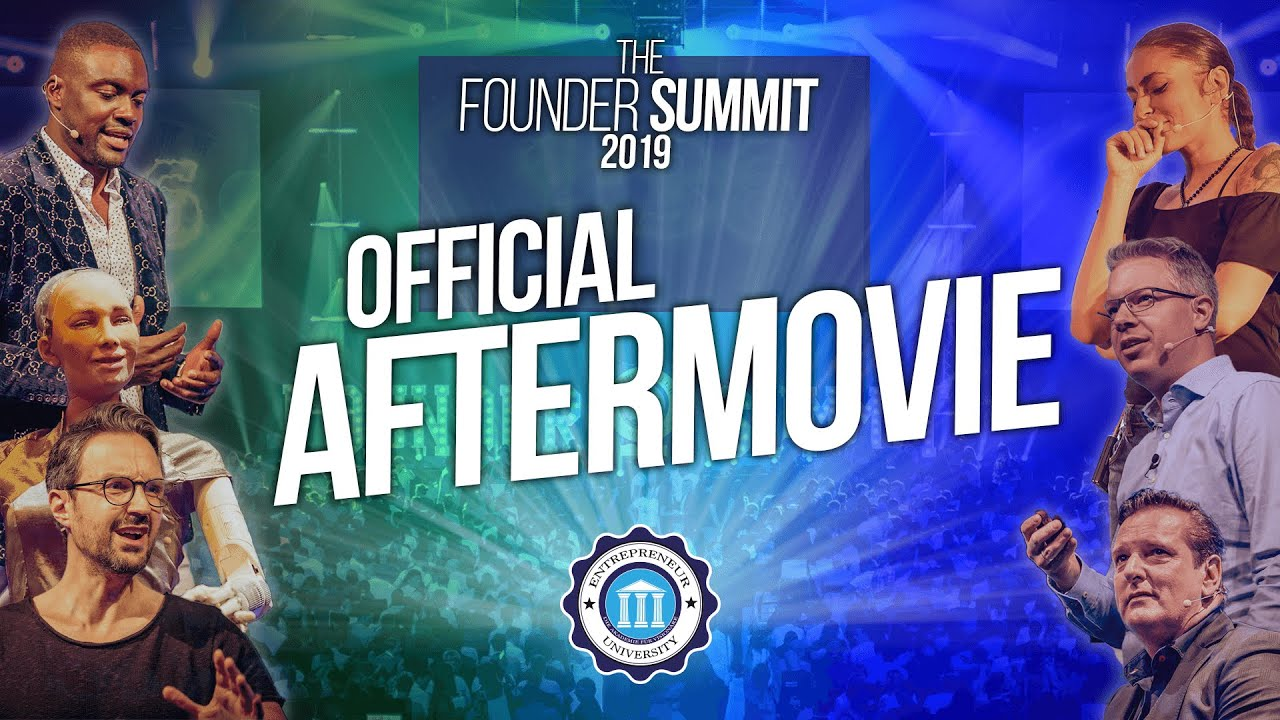 THE FOUNDER SUMMIT 2019 - OFFICIAL AFTERMOVIE - #LeaveLegacy