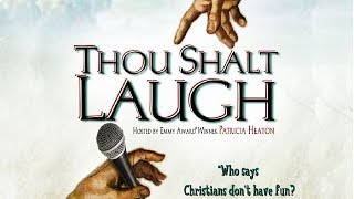 Christian Comedy | Thou Shalt Laugh 1 (BEST VERSION)