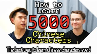 How to Learn 5000 Chinese Characters(Hanzi/Kanji) Effectively