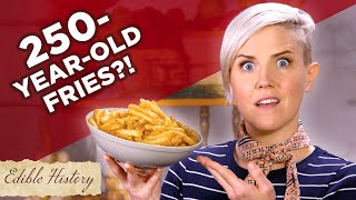 I Tried A 250-Year-Old French Fry Recipe • Tasty