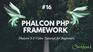 #16 Phalcon 3.3 Video Tutorial for Beginners: Login, Logout, Profile with Session and error handler