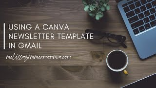 Using A Canva Newsletter Template In Gmail