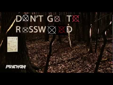PsychOH! - Don't Go To Rosswood