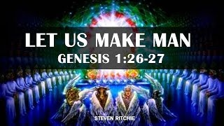 Let Us Make Man, Genesis 1:26-27