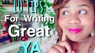 📝 10 Tips For Writing Great YA Fiction 🤓 | NaNoWriMo